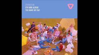 Seventeen (세븐틴) - 어쩌나 (oh my!) [full audio] 5th mini album `you make my day` track list: 01. 02. holiday 03. 나에게로 와 04. what`s good 05...