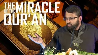 The Qur'an: The Eternal Living Miracle of God ~ Dr. Yasir Qadhi