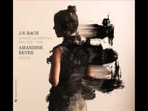 "BACH - Partita BWV 1004 - ""Giga"" - Amandine Beyer"