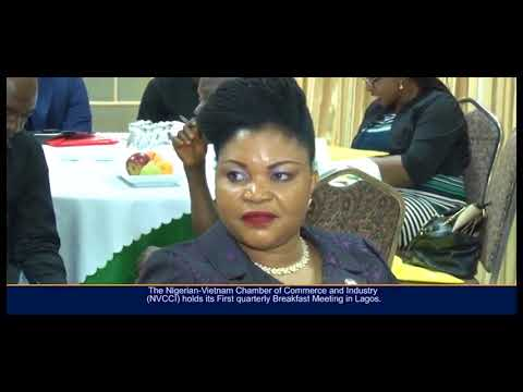 THE NIGERIA VIETNAM CHAMBER OF COMMERCE AND INDUSTRY HOLD BREAKFAST SESSION IN LAGOS