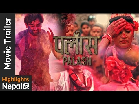 New Nepali Movie PALASH Trailer 2017/2073 Ft. Rekha Thapa, Aayub KC, Kameshwor Chaurasiya