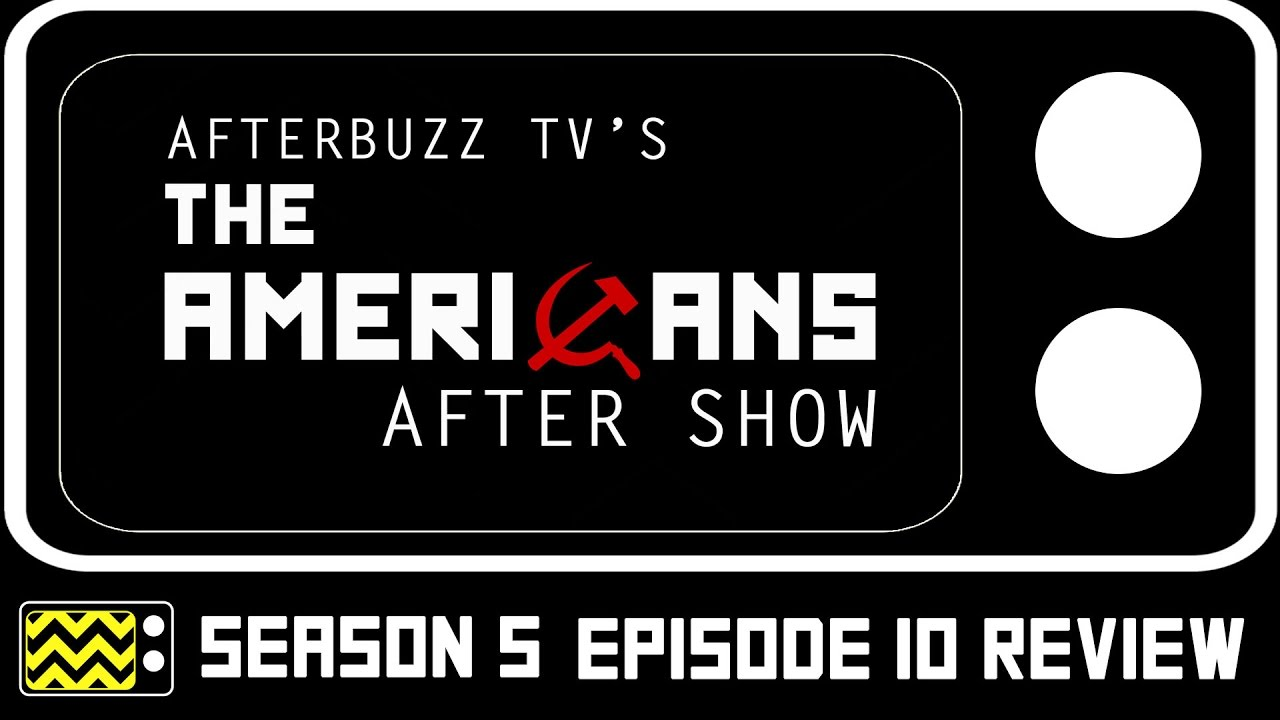 Download The Americans Season 5 Episode 10 Review & After Show   AfterBuzz TV