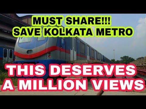 SAVE KOLKATA METRO!!! THIS DESERVES A MILLION VIEWS!! PLEASE SHARE TO SAVE KOLKATA METRO!!!