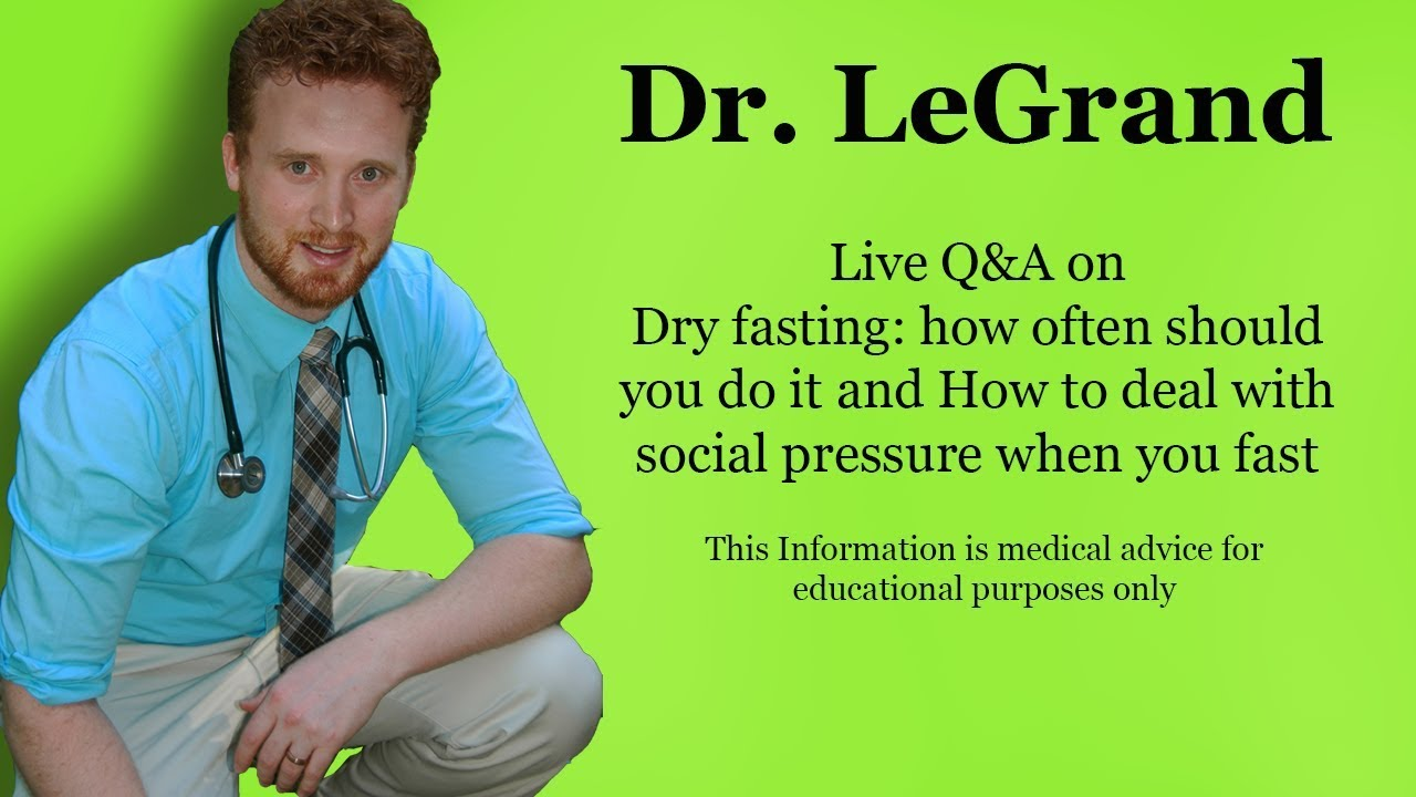 Dry Fasting and Social Pressure With Fasting: (Live Stream Q&A) - Dr