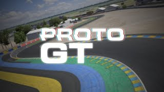 Proto GT Series // Week 10 at Le Mans