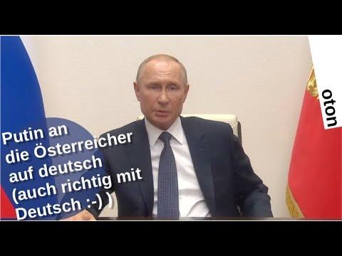Putin an die Österreicher auf deutsch - echt mit deutsch