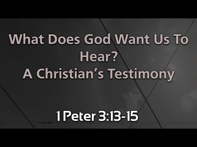 What Does God Want Us To Hear? - Part 4