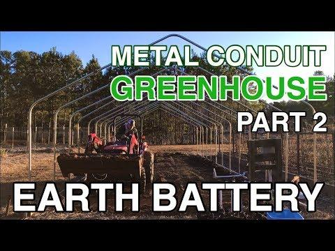 DIY Metal Conduit Greenhouse Pt 2: Passive Solar Geothermal Earth Battery