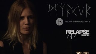 MYRKUR – 'M' Track By Track Album Commentary: Part 2