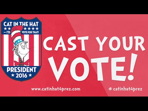 the cat in the hat for president 2016 youtube