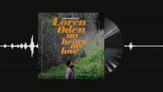 "Loren Oden & Adrian Younge - ""My Heart, My Love"""