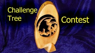 Make Something From A Piece Of Tree - The Challenge Tree Contest