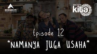 """Thumbnail of DUNIA DALAM KITA – Eps 12 """"Namanya Juga Usaha"""""""
