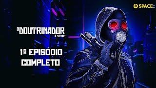 #ODoutrinador - A Série | Primeiro episódio completo
