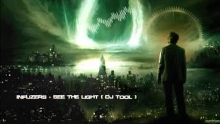 Infuzers - See The Light (DJ Tool) [HQ Original]