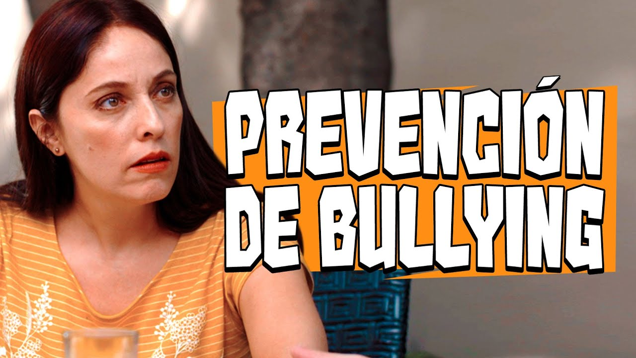 PREVENCIÓN DE BULLYING
