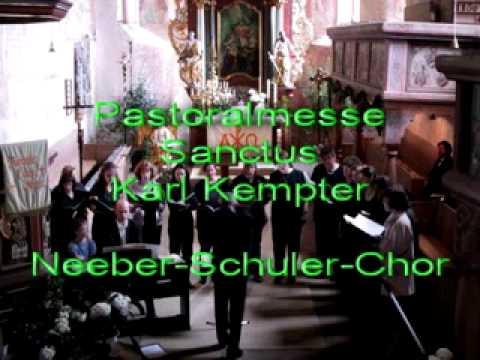 Pastoralmesse: Sanctus - Kempterиз YouTube · Длительность: 3 мин44 с