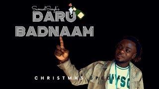 Daru Badnaam (Reggae Cover) - Samuel Singh   Prod by King Flame