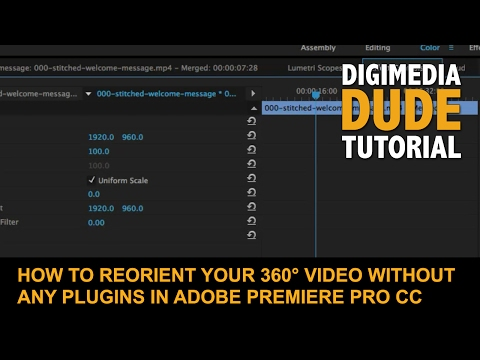 How To Reorient Your 360-Degree Video Without Any Plugins In Adobe Premiere Pro CC