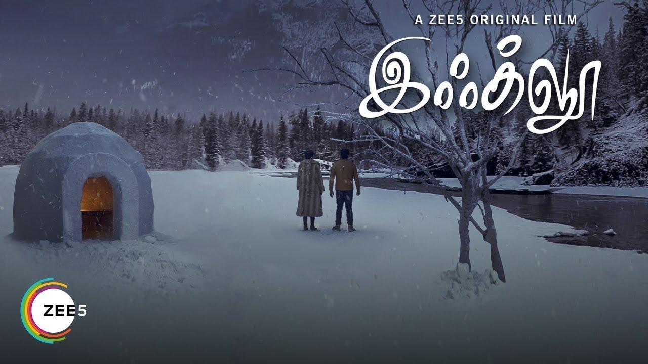 Igloo Tamil Movie (2019) | Zee5 Original | Cast | Trailer