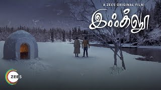 Igloo | Official Trailer | A ZEE5 Original | Streaming Now On ZEE5