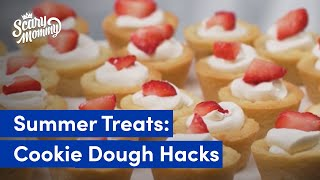 Cookie Dough Hacks For Easy Summertime Treats | Store Bought - Don't Care | Scary Mommy