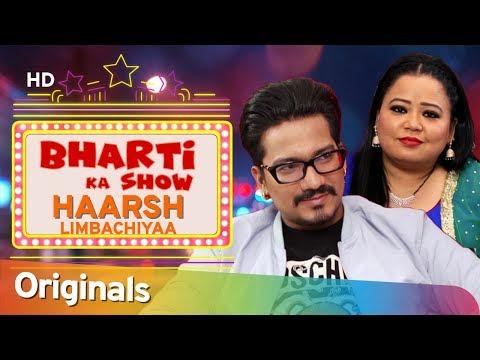 Haarsh Limbachiyaa ने किया Bharti Singh के बारे मे कुछ खुलासा - भारती का शो - आना ही पड़ेगा # EP 13