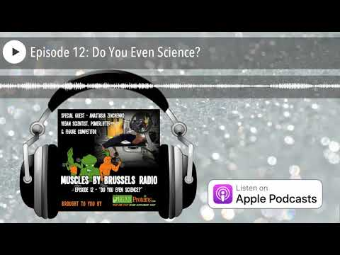 Muscles by Brussels Radio | Episode 12: Do You Even Science?