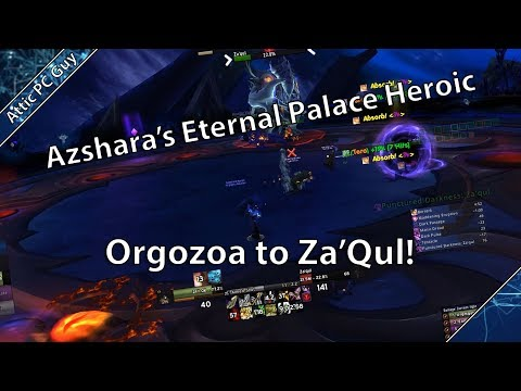Azshara's Eternal Palace Heroic Clear - Orgozoa to Za'Qul - Hunter PoV
