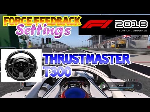 FFB Settings Thrustmaster T300 F1 2018