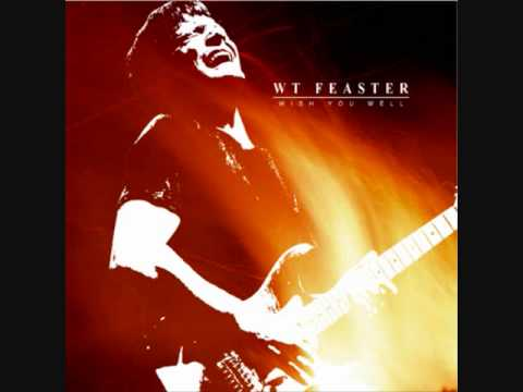WT Feaster - Wish You Well