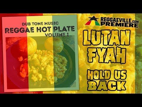 Lutan Fyah - Hold Us Back [Official Audio 2019]