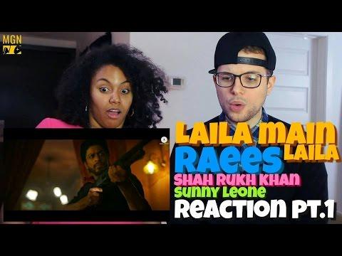 Laila Main Laila   Raees   Shah Rukh Khan   Sunny Leone Reaction Pt.1