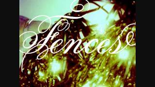 Fences-From Roses