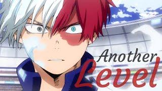 [My Hero Academia AMV] Todoroki ~ Another Level