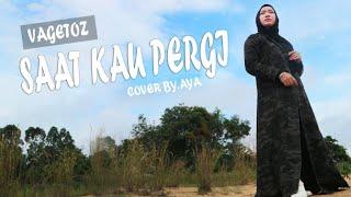 Download Lagu Vagetoz saat kau pergi cover aaya hidayah mp3