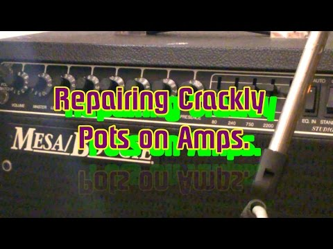 Fixing Pots on Amps- (crackles n vol jumps )-Simple, cheap, quick fix.