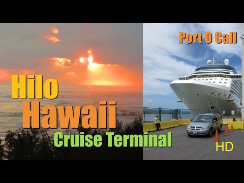 Hilo Hawaii Things To Do Once At Cruise Terminal