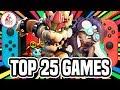 Top 25 BEST Nintendo Switch Games! (RANK