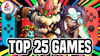 Top 25 BEST Nintendo Switch Games! (RANKED 2018 Edition)