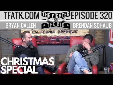 The Fighter and The Kid - Episode 320: Christmas Special