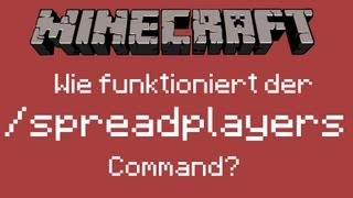 Minecraft 1.8 - Wie funktioniert der /spreadplayers Command?ᴴᴰ