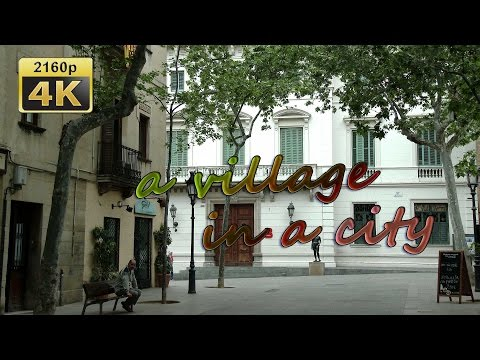 Barcelona, Sarria,  a village inside the city, Catalonia - Spain 4K Travel Channel