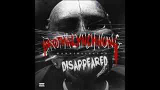 BROTHA LYNCH HUNG  (Disappeared)