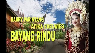 LAGU MINANG TERBARU BAYANG RINDU - Harry Parintang feat Atika Edelwies Mp3