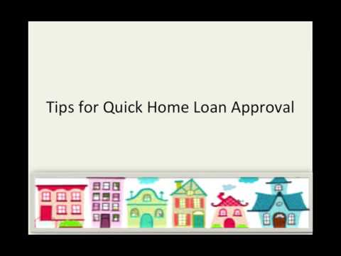 Quick Tips for Home Loan Approval