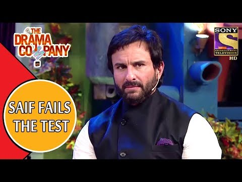 Saif Ali Khan Fails The Test   The Drama Company