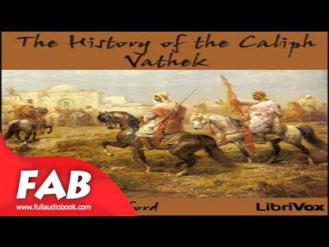 The History of the Caliph Vathek Full Audiobook by William BECKFORD by detective