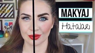 Makyaj hataları + Öneriler