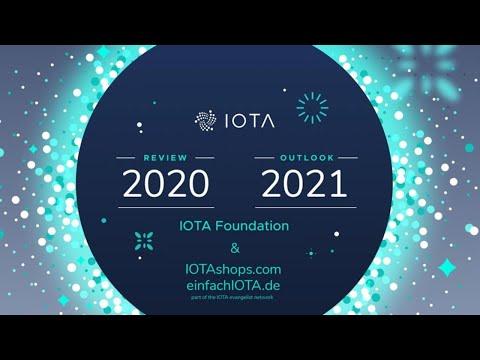 IOTA Review 2020 - Preview 2021